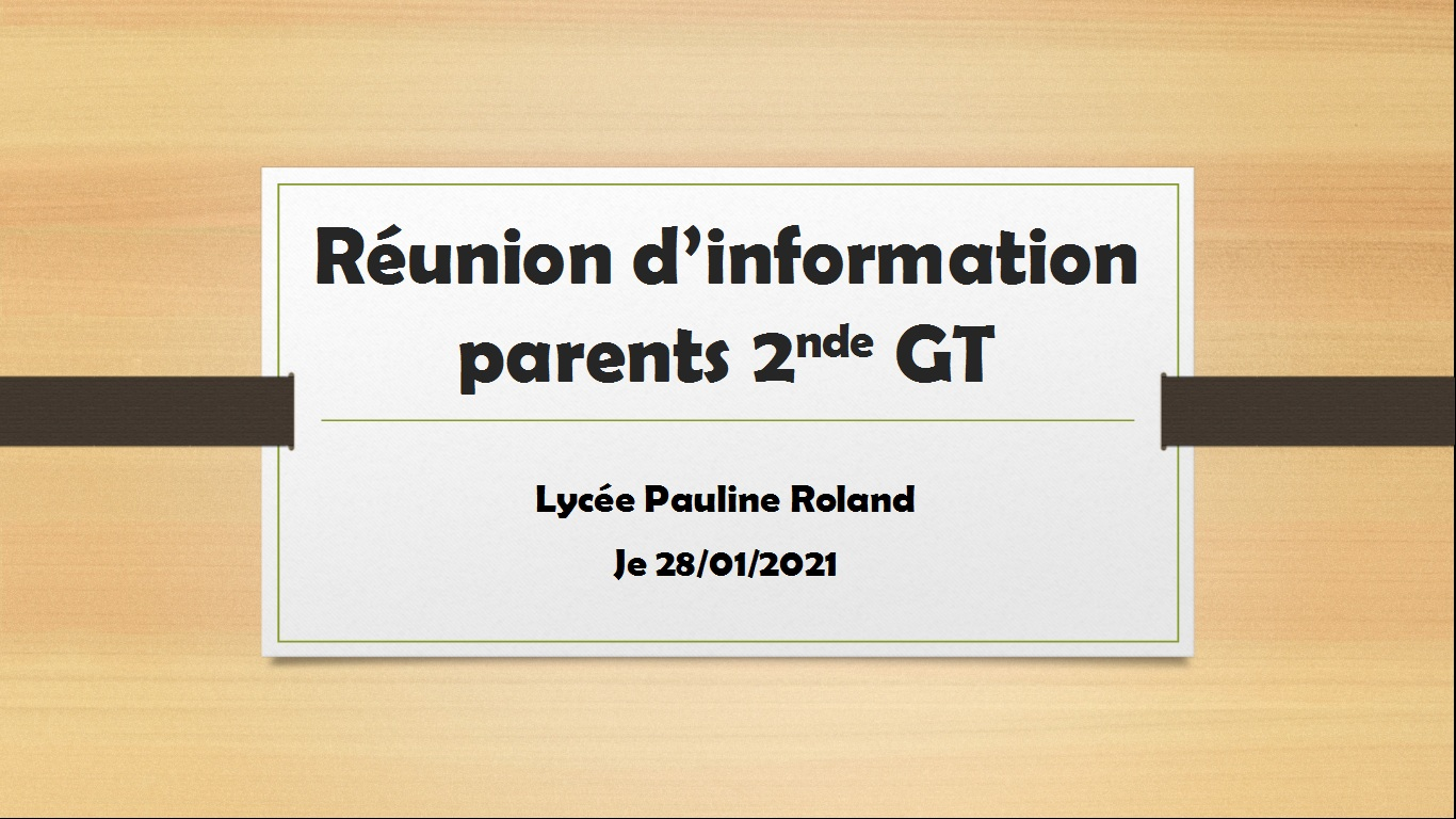 Réunion d'information parents 2nd GT